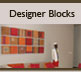 Designer Blocks